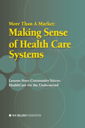 More Than A Market: Making Sense of Health Care Systems