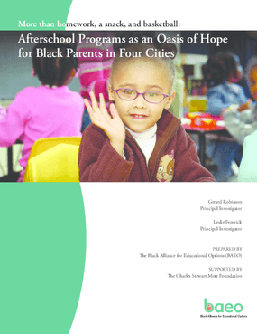 More Than Homework, a Snack, and Basketball: Afterschool Programs as an Oasis of Hope for Black Parents in Four Cities