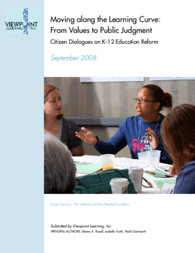 Moving Along the Learning Curve: From Values to Public Judgment: Citizen Dialogues on K-12 Education Reform