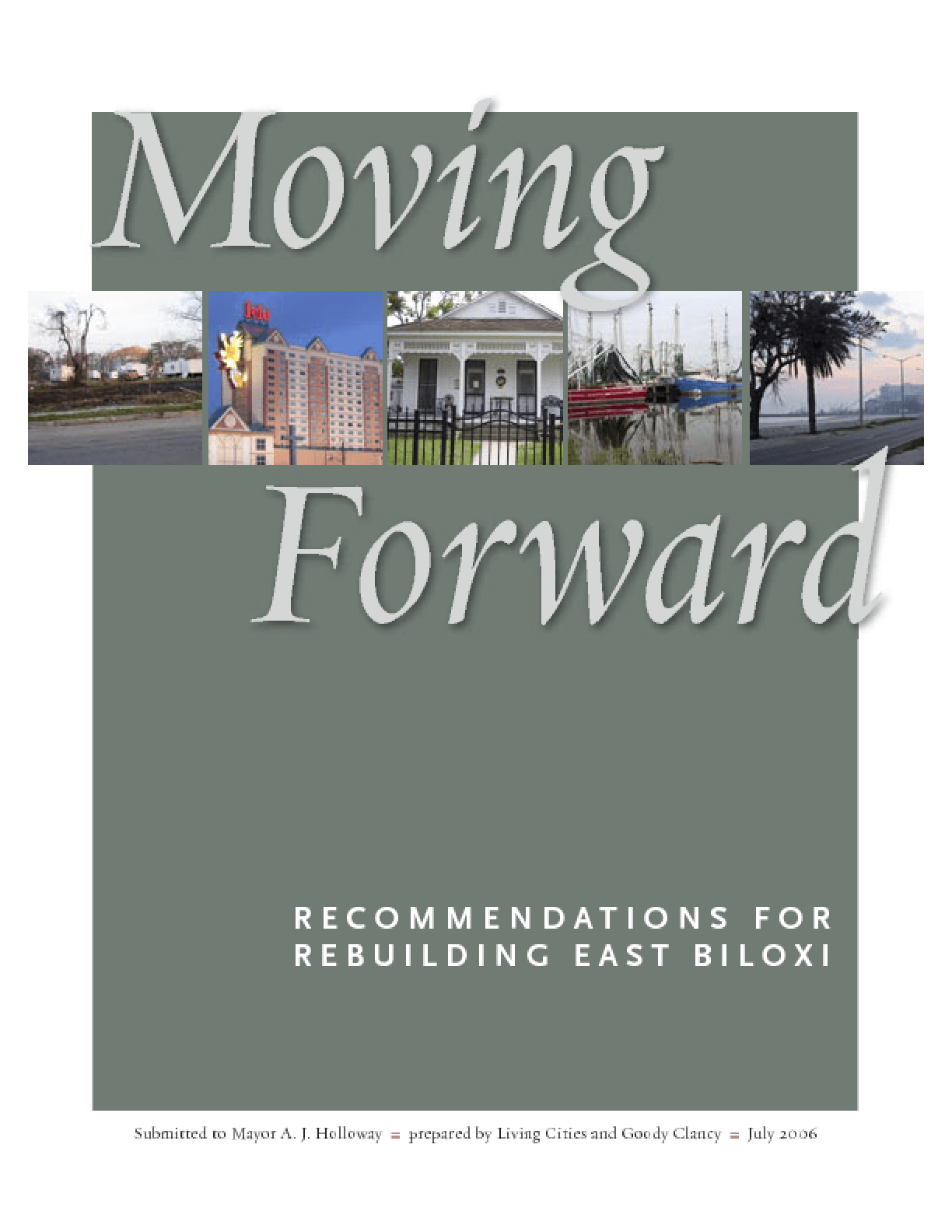 Moving Forward: Recommendations for Rebuilding East Biloxi
