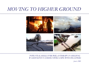 Moving to Higher Ground: Potential Roles for Philanthropy in Helping Washington's Communities Cope With Disasters
