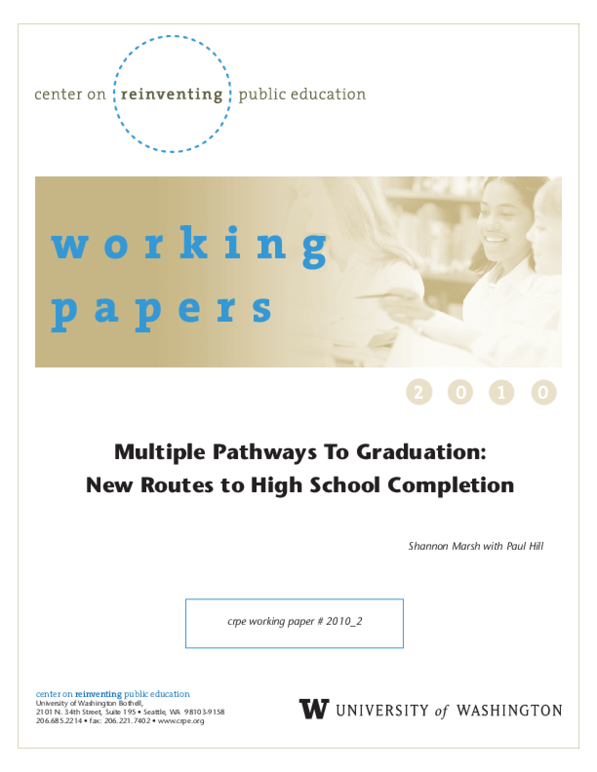 Multiple Pathways to Graduation: New Routes to High School Competition