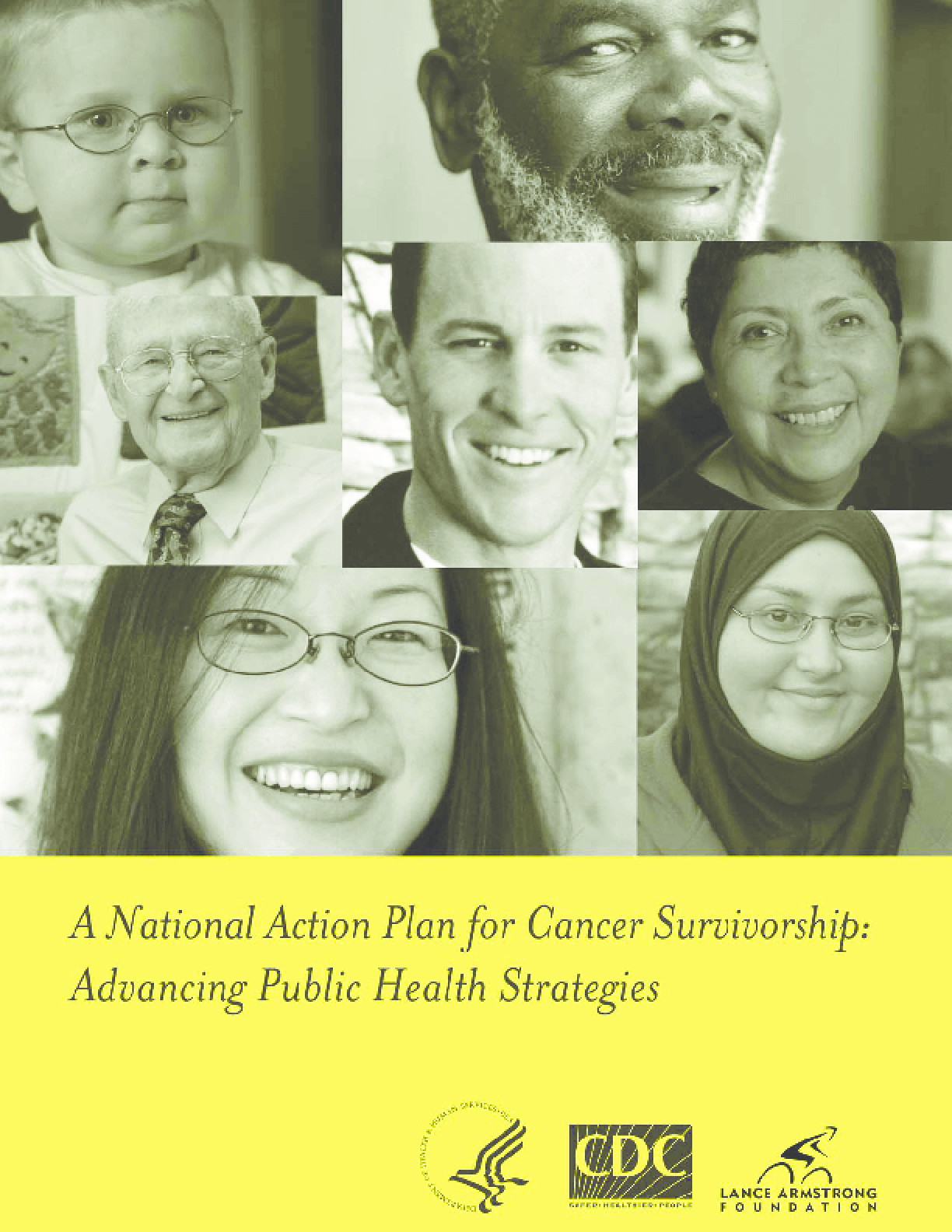 A National Action plan for Cancer Survivorship: Advancing Public Health Strategies