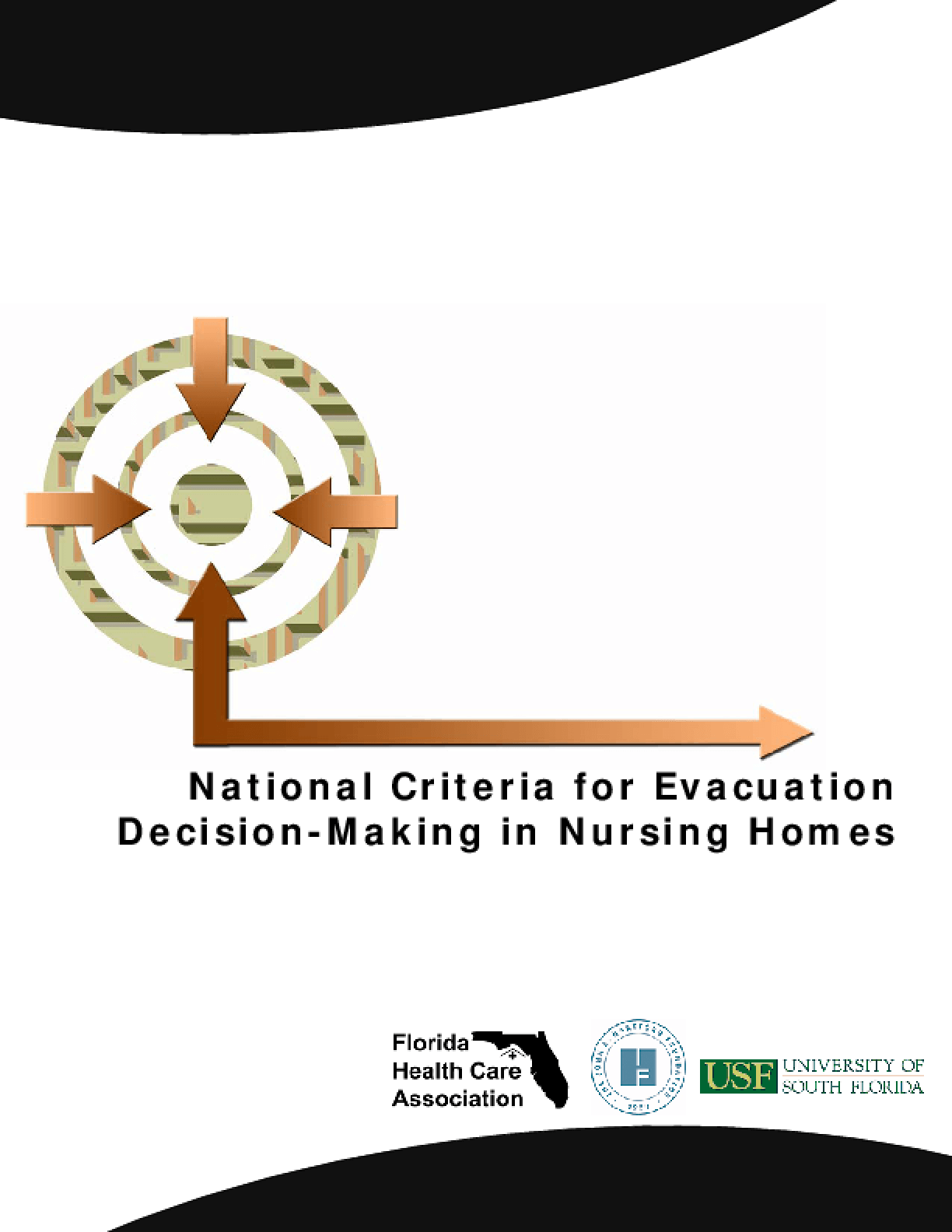 The National Criteria for Evacuation Decision-Making in Nursing Homes