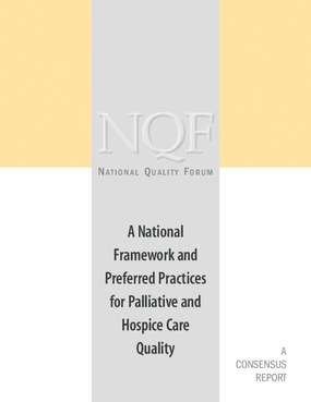 A National Framework and Preferred Practices for Palliative and Hospice Care