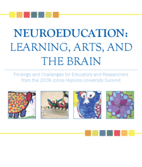 Neuroeducation: Learning, Arts, and the Brain