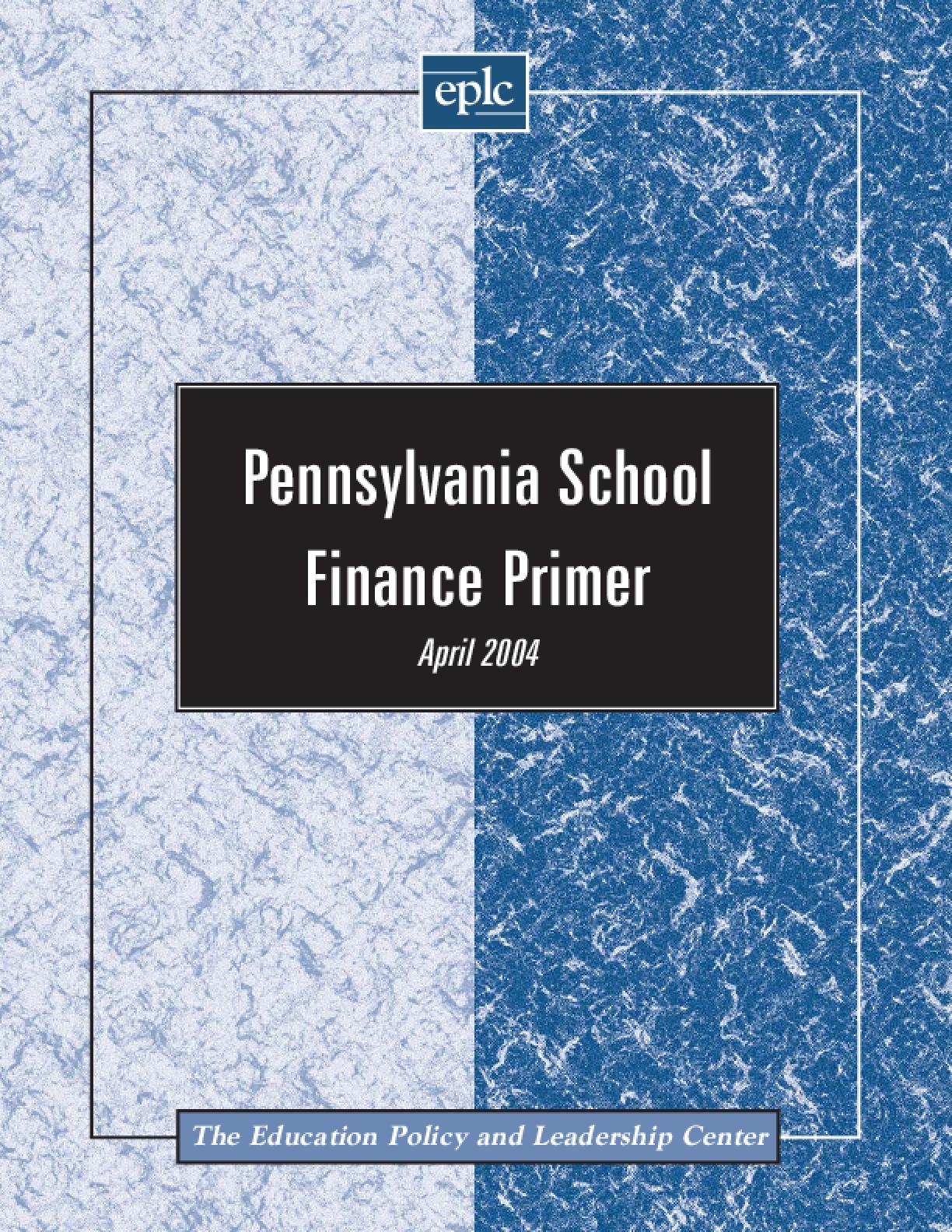 Pennsylvania School Finance Primer
