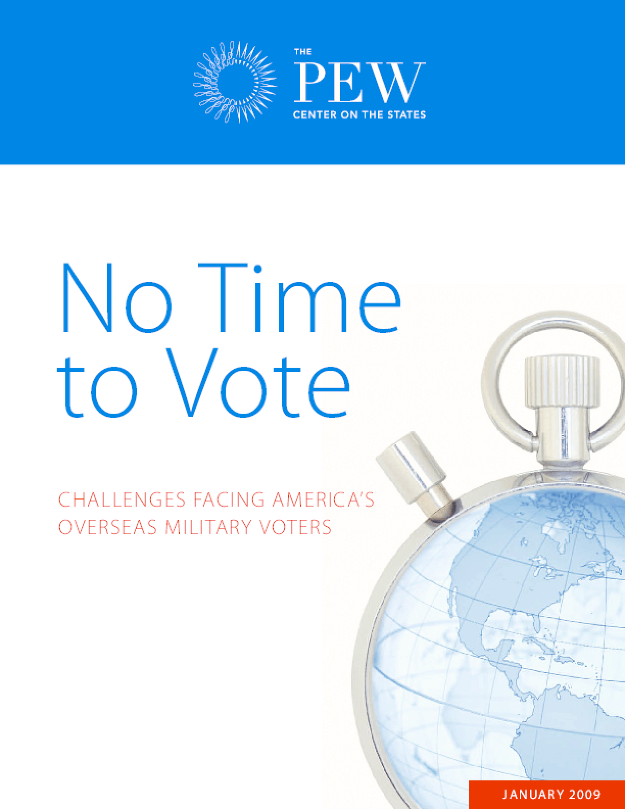 No Time to Vote: Challenges Facing America's Overseas Military Voters