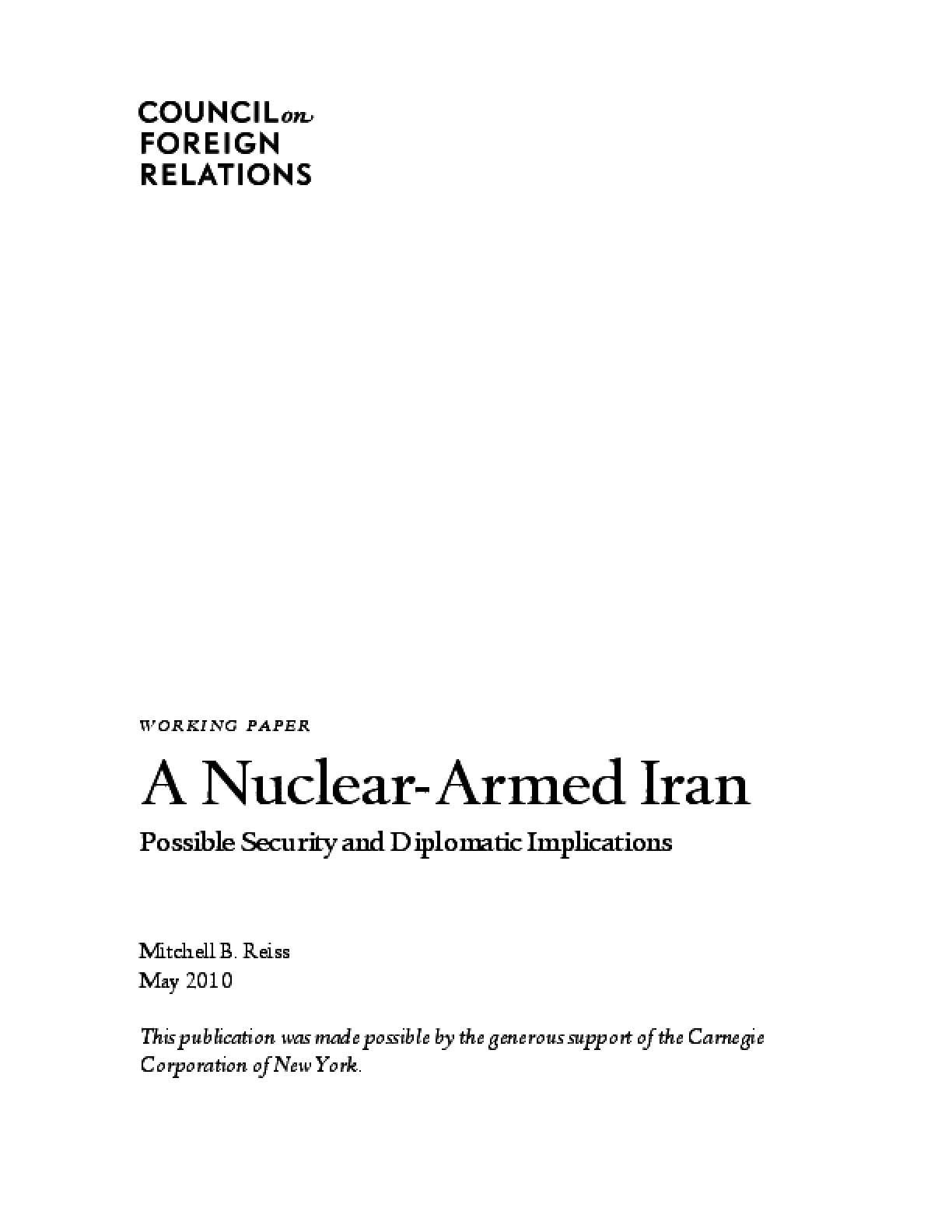 A Nuclear-Armed Iran: Possible Security and Diplomatic Implications