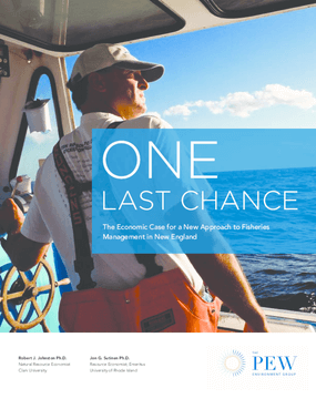 One Last Chance: The Economic Case for a New Approach to Fisheries Management in New England