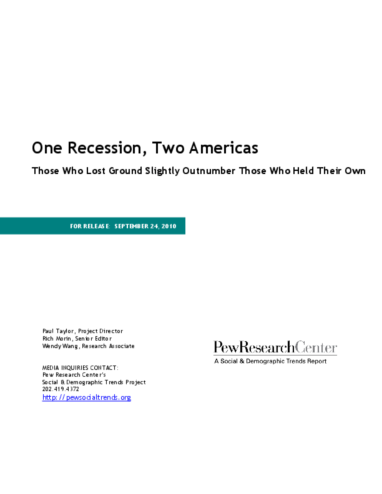 One Recession, Two Americas: Those Who Lost Ground Slightly Outnumber Those Who Held Their Own