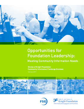 Opportunities for Foundation Leadership: Meeting Community Information Needs