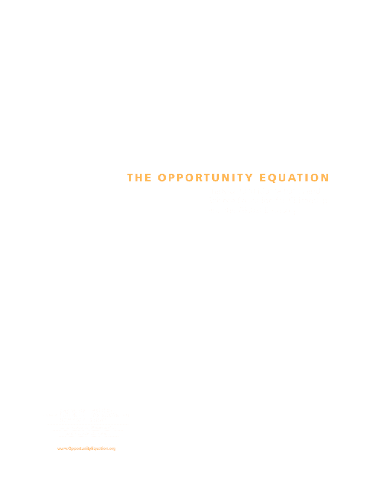 Opportunity Equation: Transforming Mathematics and Science Education for Citizenship and the Global Economy, The