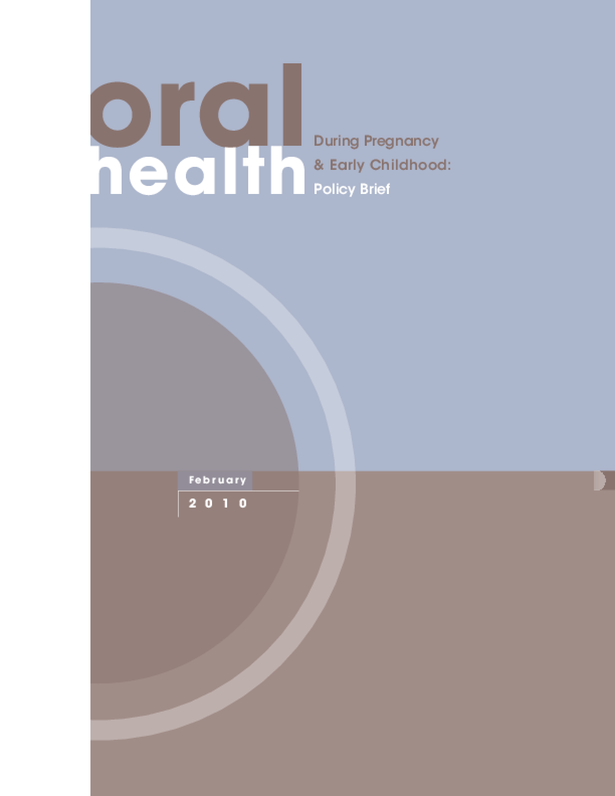 Oral Health During Pregnancy and Early Childhood