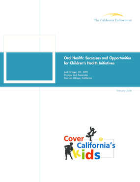 Oral Health: Successes and Opportunities for Children's Health Initiatives