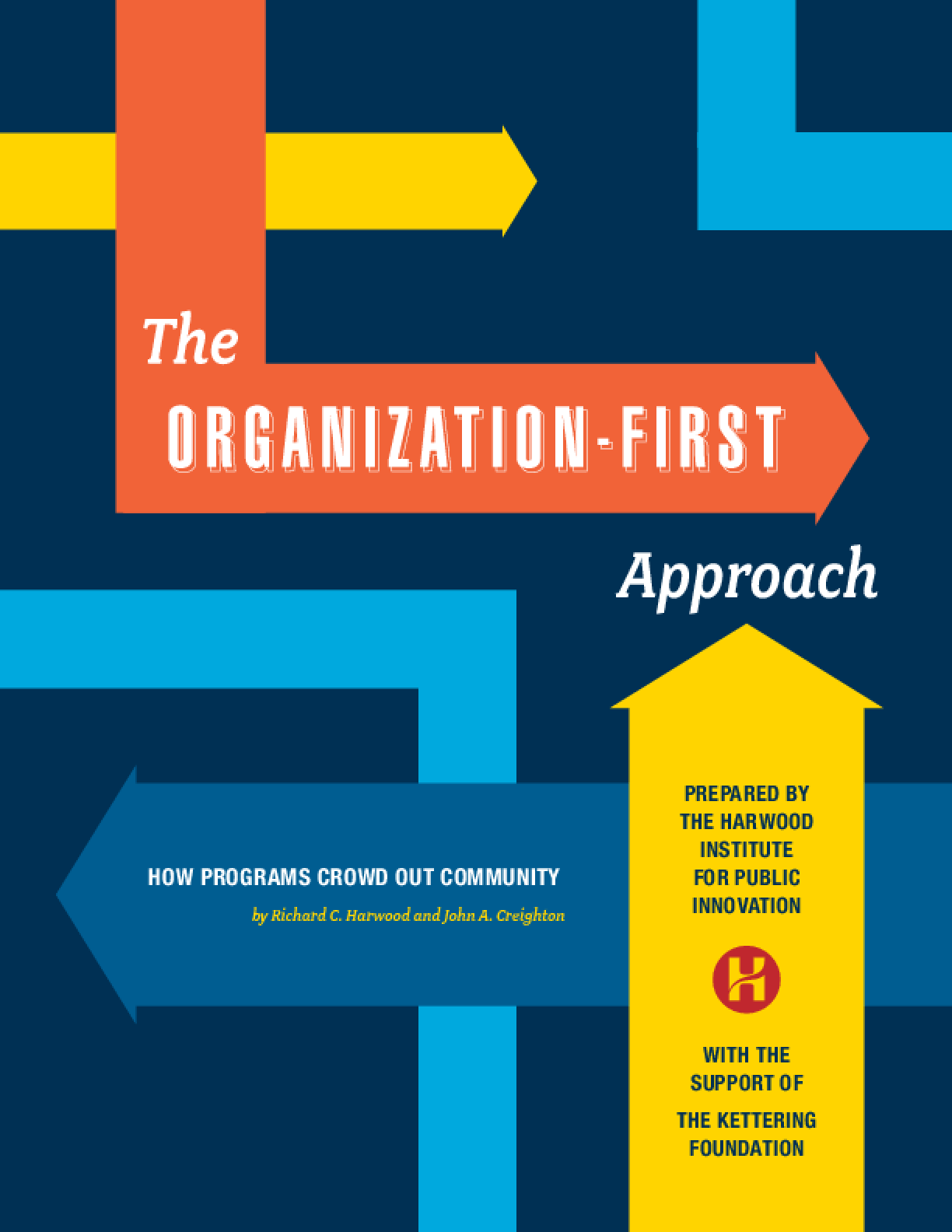 The Organization-First Approach: How Programs Crowd Out Community