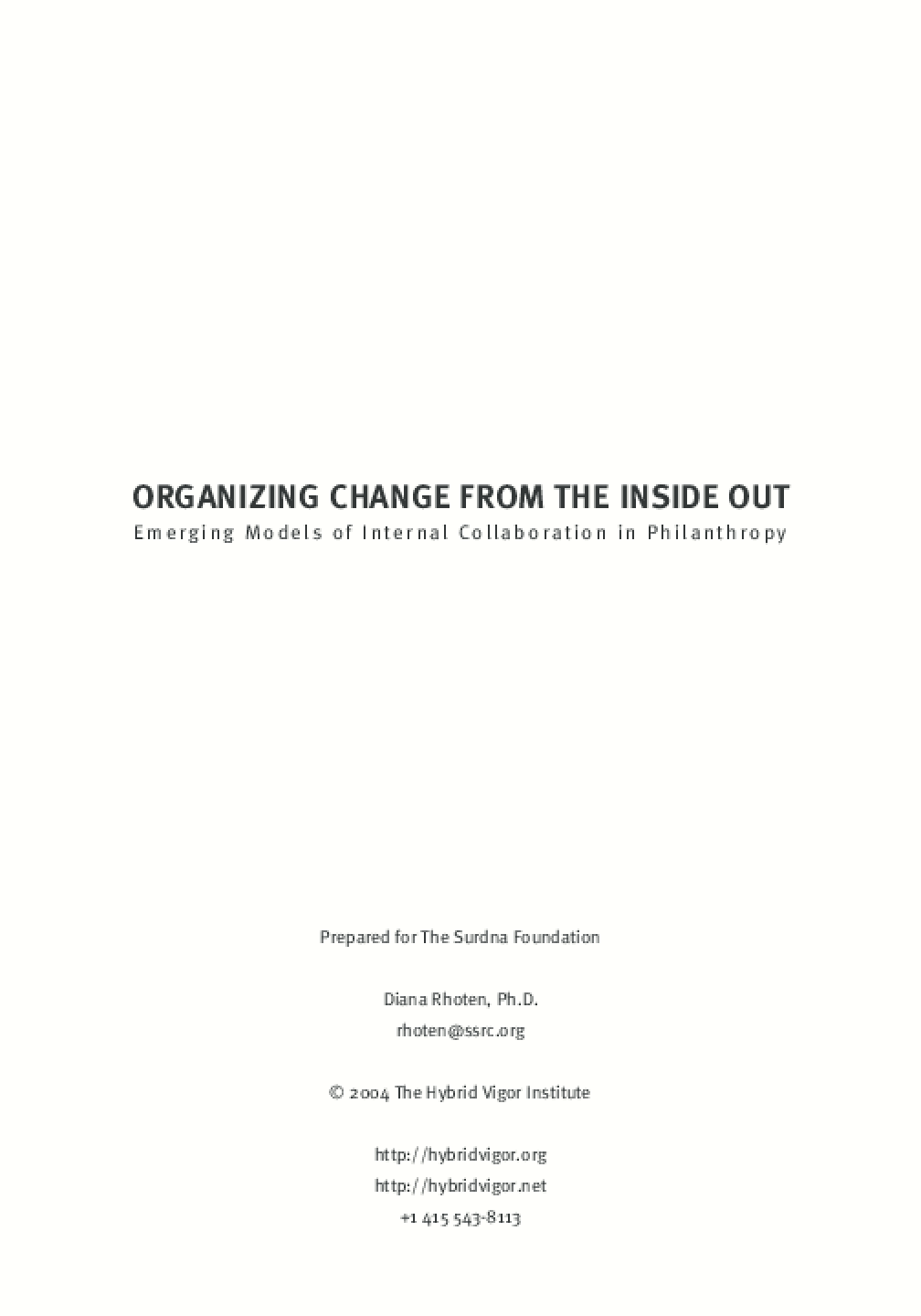 Organizing Change From the Inside Out: Emerging Models of Internal Collaboration in Philanthropy