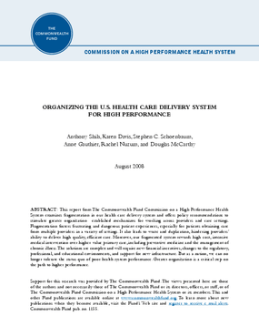 Organizing the U.S. Health Care Delivery System for High Performance