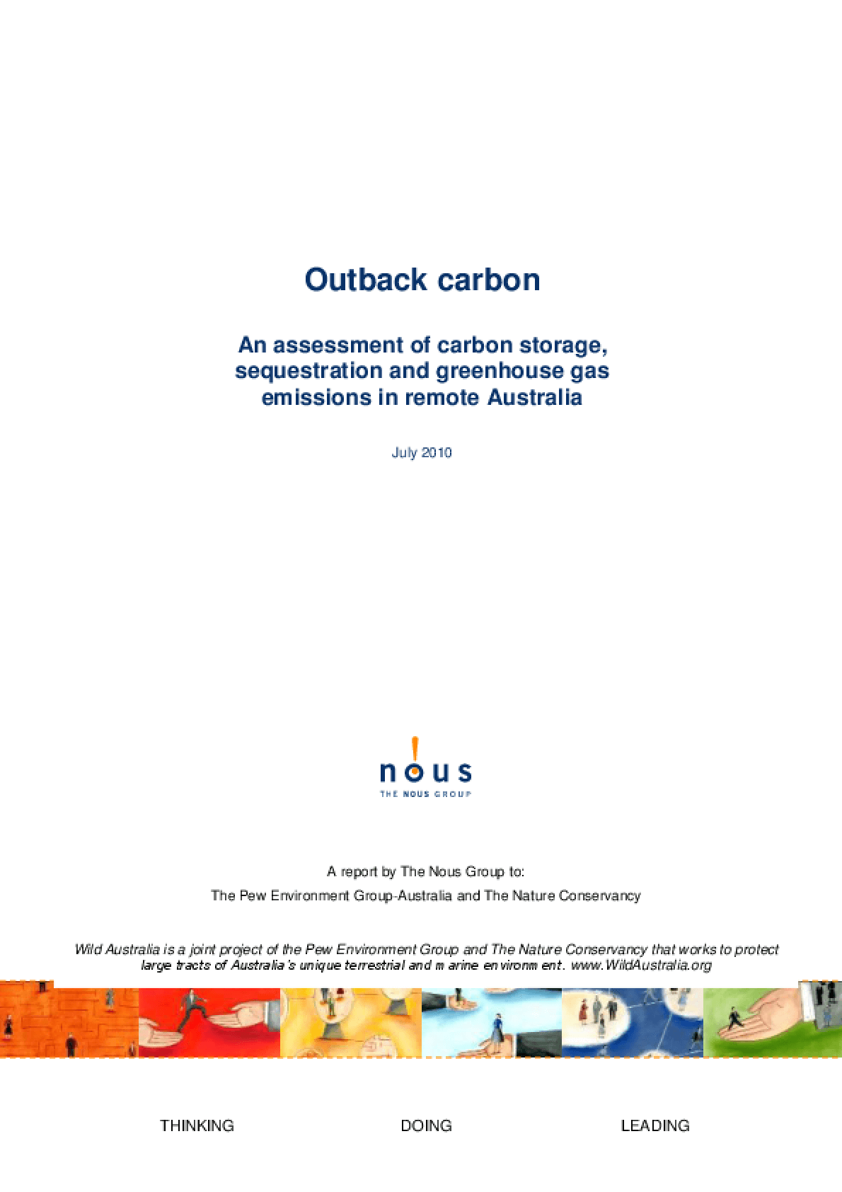 Outback Carbon: An Assessment of Carbon Storage, Sequestration and Greenhouse Gas Emissions in Remote Australia