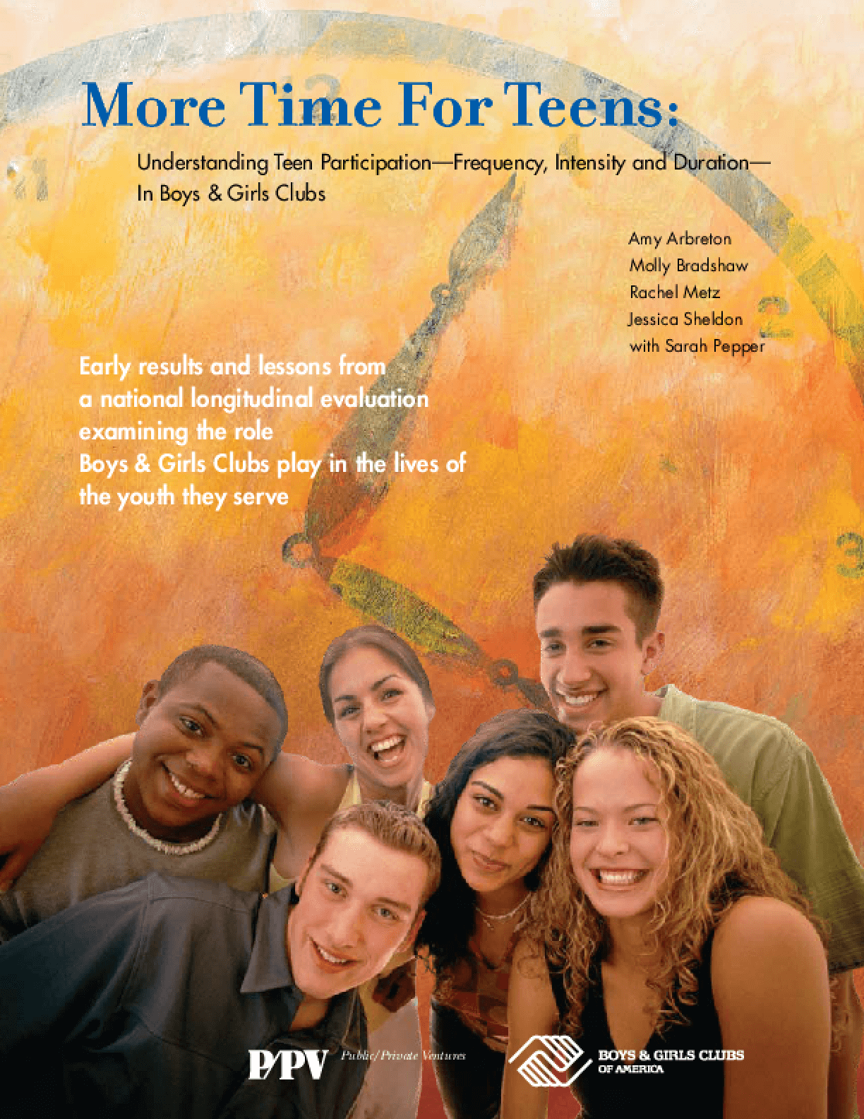 More Time For Teens: Understanding Teen Participation -- Frequency, Intensity and Duration -- In Boys & Girls Clubs Executive Summary