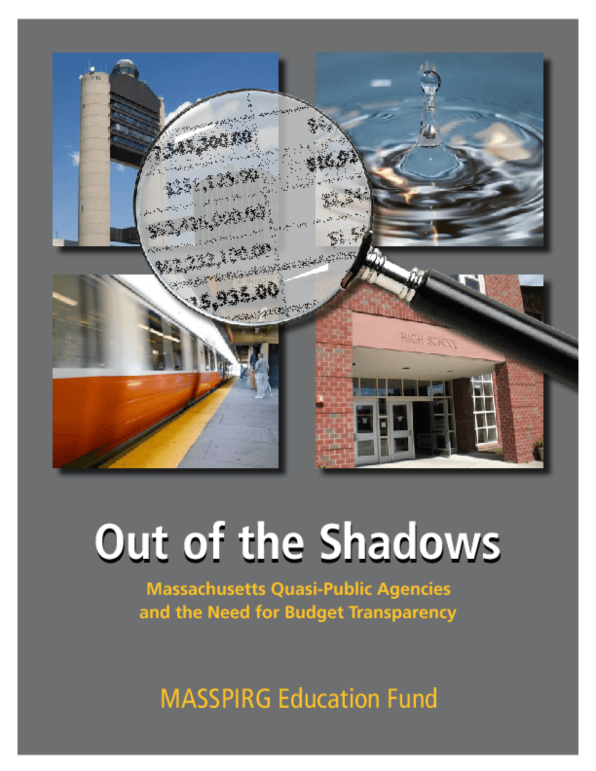 Out of the Shadows: Massachusetts Quasi-Public Agencies and the Need for Budget Transparency