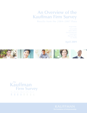 An Overview of the Kauffman Firm Survey: Results From the 2004-2007 Data