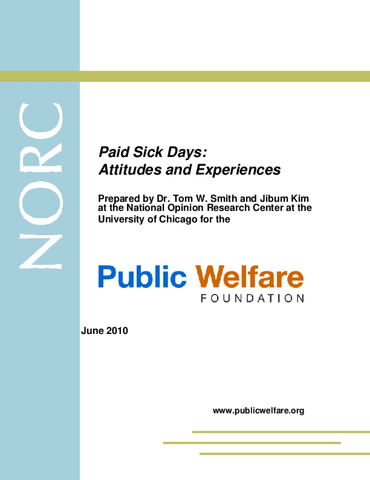 Paid Sick Days: Attitudes and Experiences