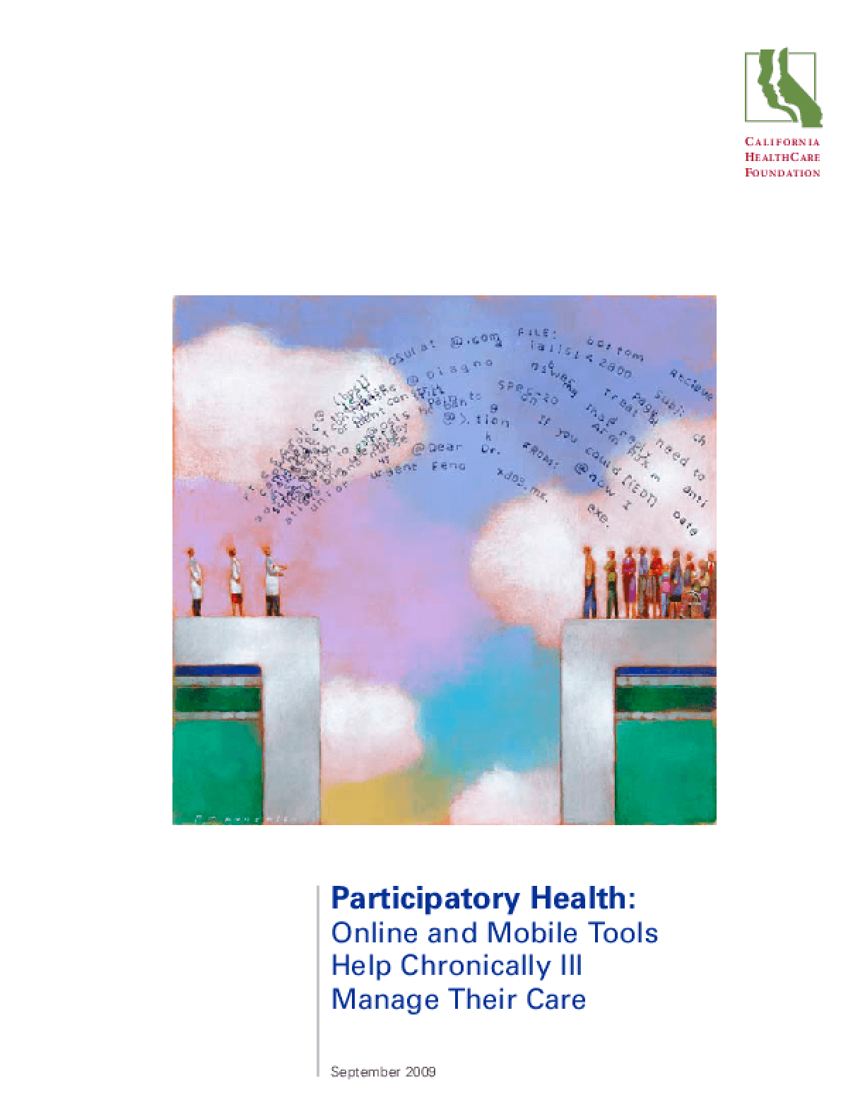 Participatory Health: Online and Mobile Tools Help Chronically Ill Manage Their Care