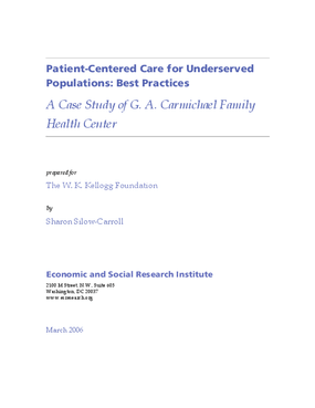 Patient-Centered Care for Underserved Populations: Best Practices -- A Case Study of G.A. Carmichael Family Health Center