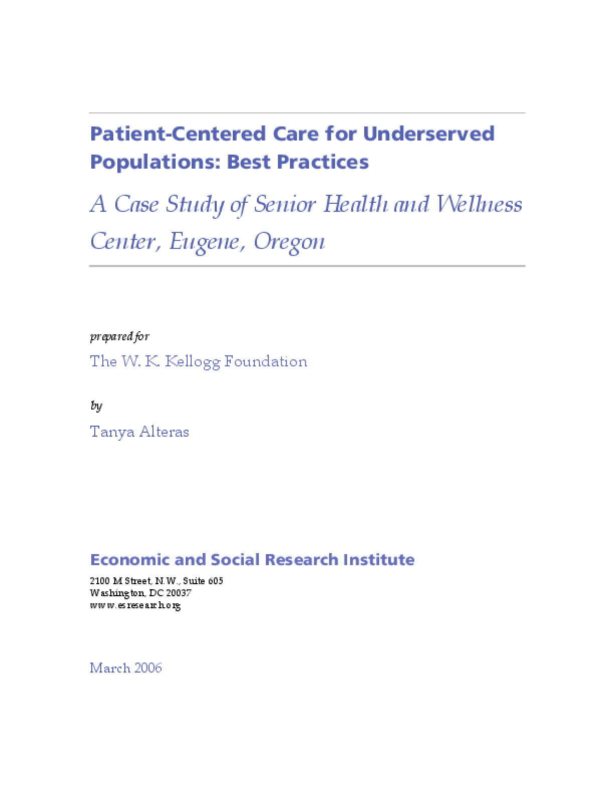 Patient-Centered Care for Underserved Populations: Best Practices, A Case Study of Senior Health and Wellness Center, Eugene, Oregon