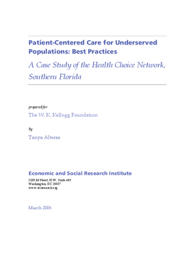 Patient-Centered Care for Underserved Populations: Best Practices -- A Case Study of the Health Choice Network, Southern Florida