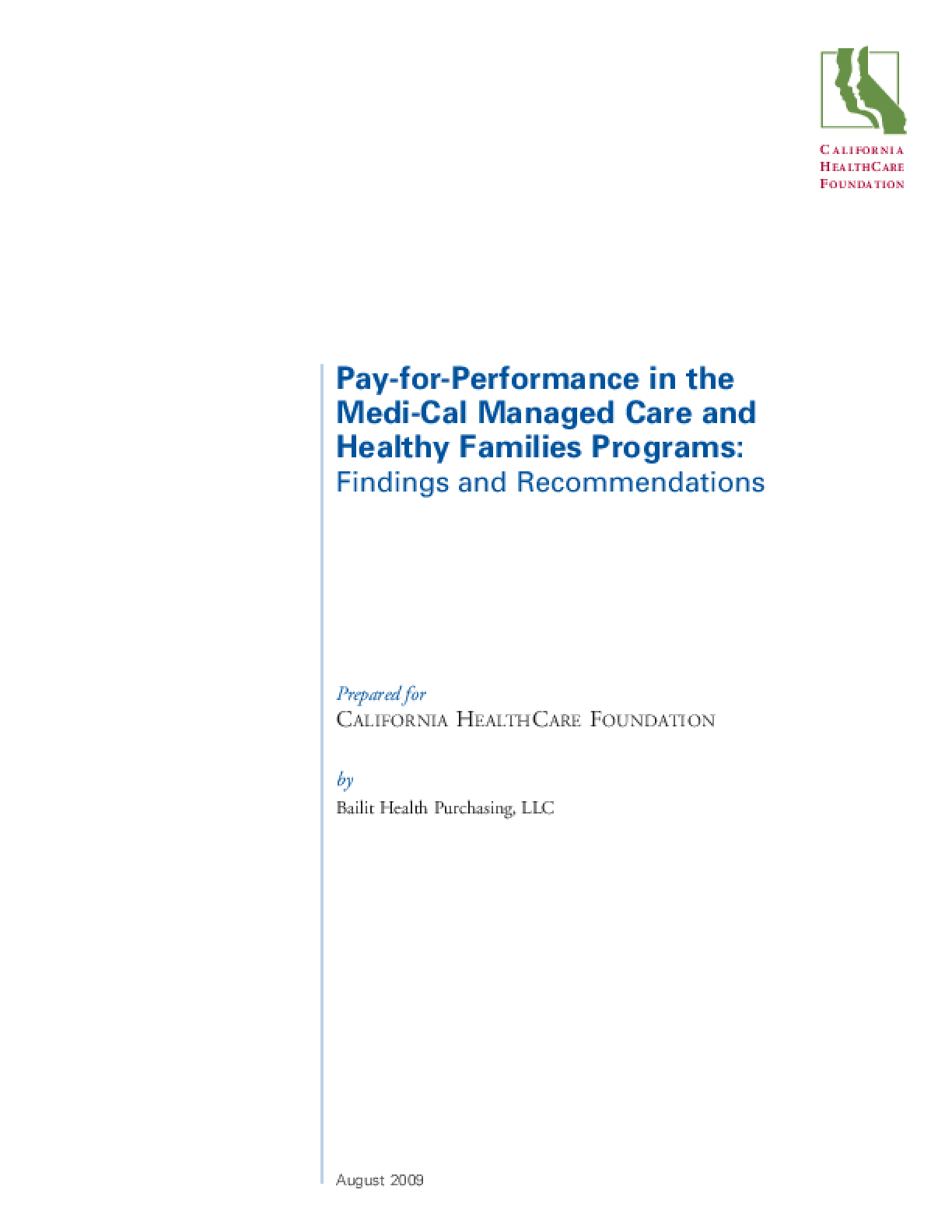 Pay-for-Performance in the Medi-Cal Managed Care and Healthy Families Programs: Findings and Recommendations