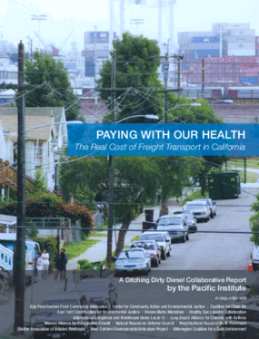 Paying With Our Health: The Real Cost of Freight Transport in California