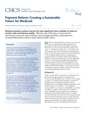 Payment Reform: Creating a Sustainable Future for Medicaid