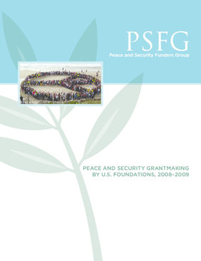 Peace and Security Grantmaking by U.S. Foundations, 2008-2009