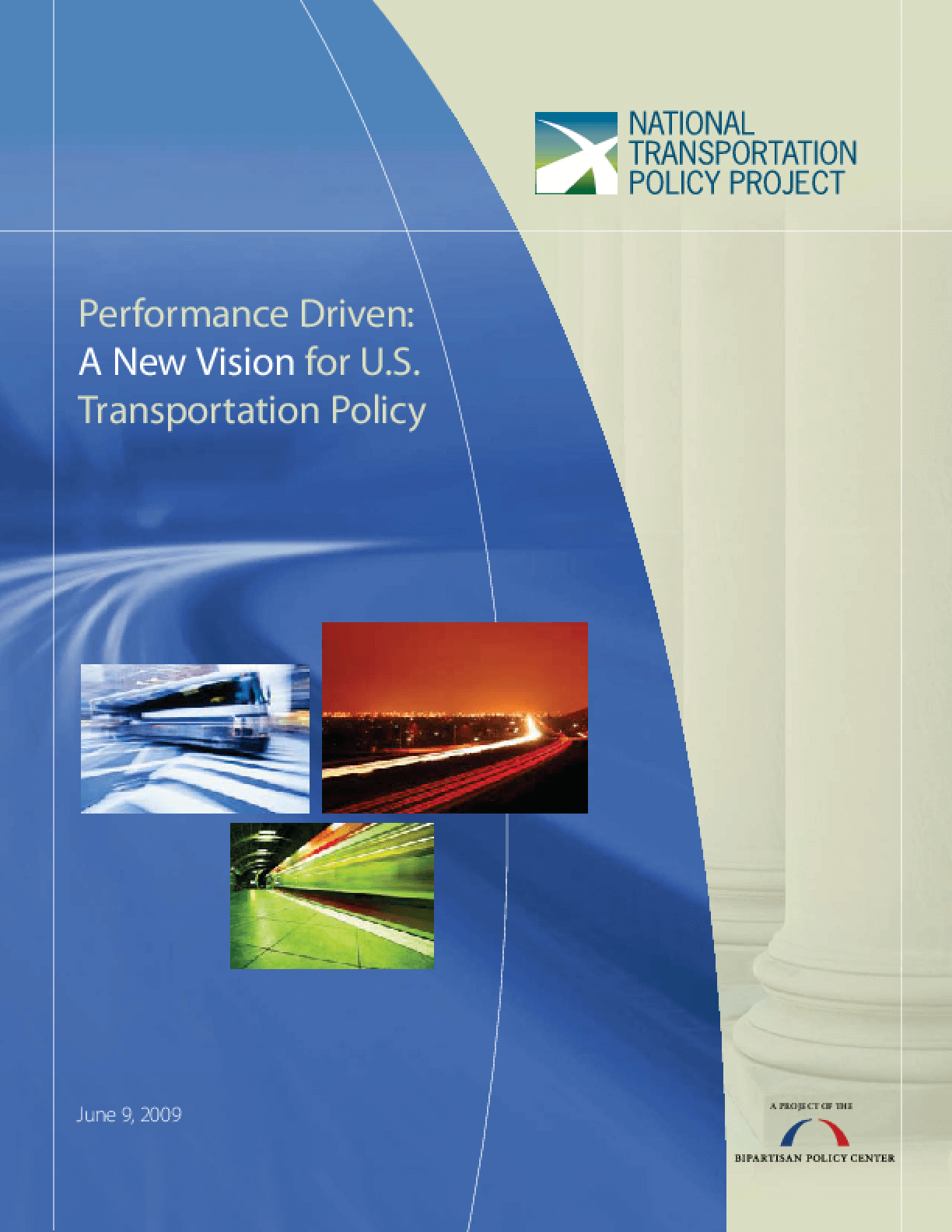 Performance Driven: A New Vision for U.S. Transportation Policy