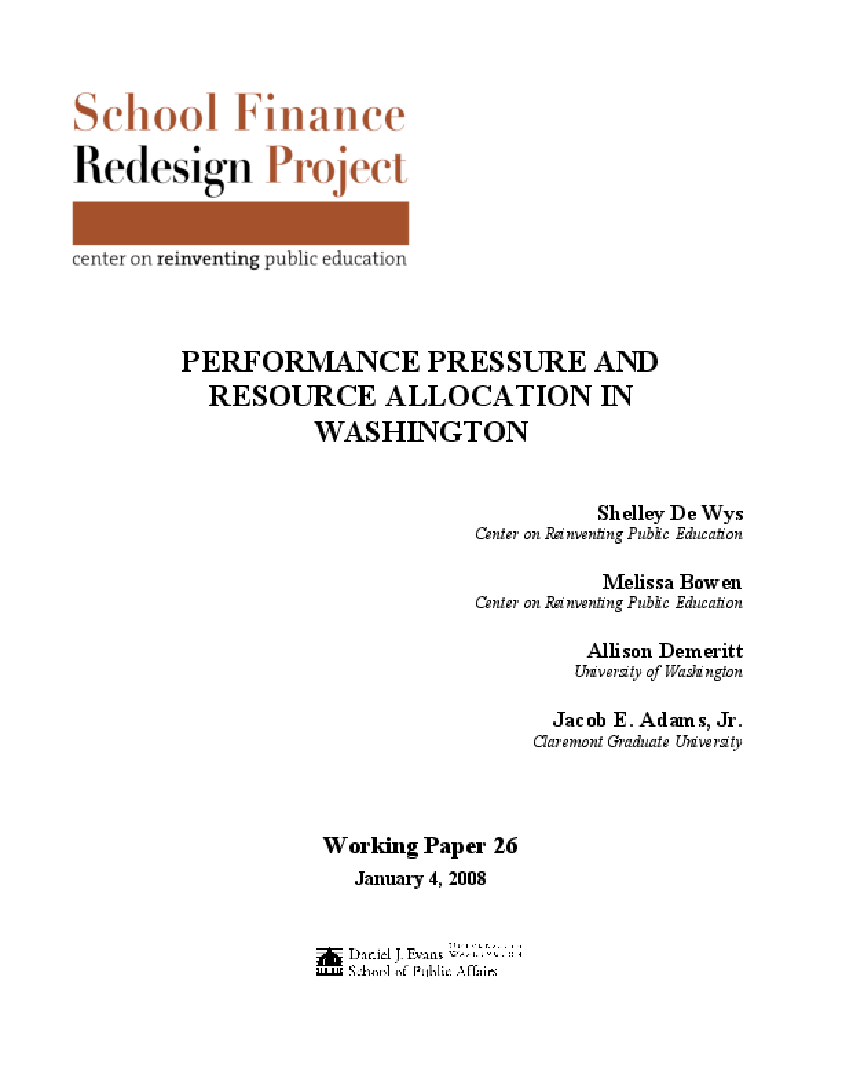 Performance Pressure and Resource Allocation in Washington