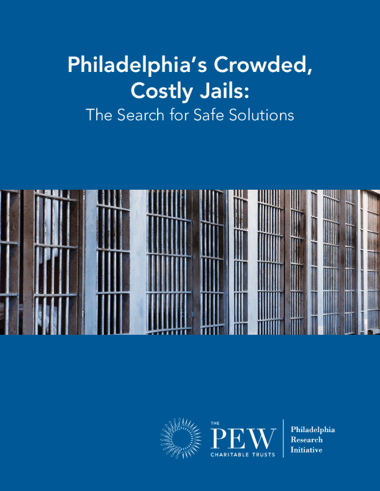 Philadelphia's Crowded, Costly Jails: The Search for Safe Solutions