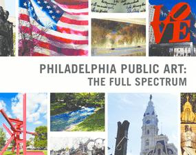 Philadelphia Public Art: The Full Spectrum