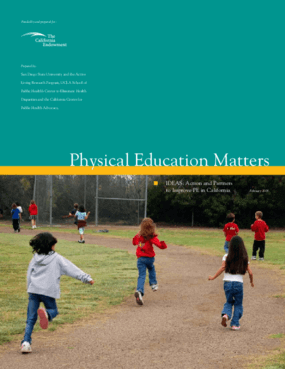 Physical Education Matters: IDEAS: Action and Partners to Improve PE in California