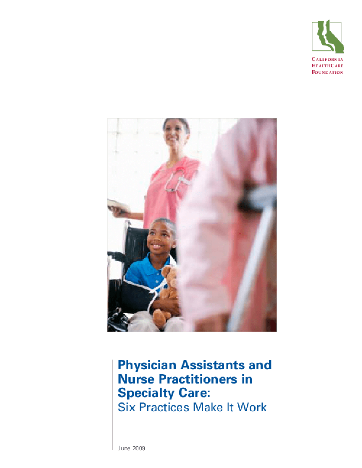 Physician Assistants and Nurse Practitioners in Specialty Care: Six Practices Make It Work