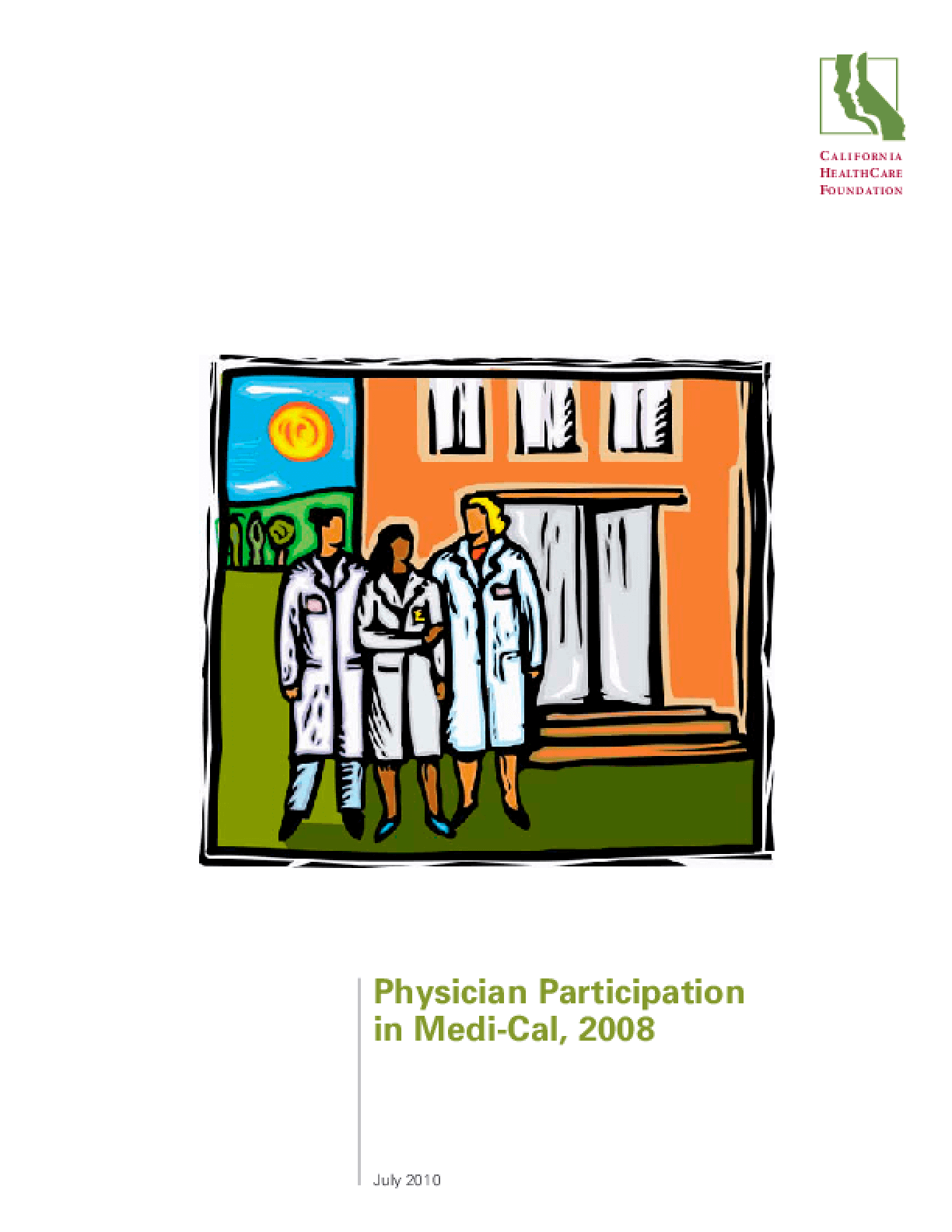 Physician Participation in Medi-Cal, 2008
