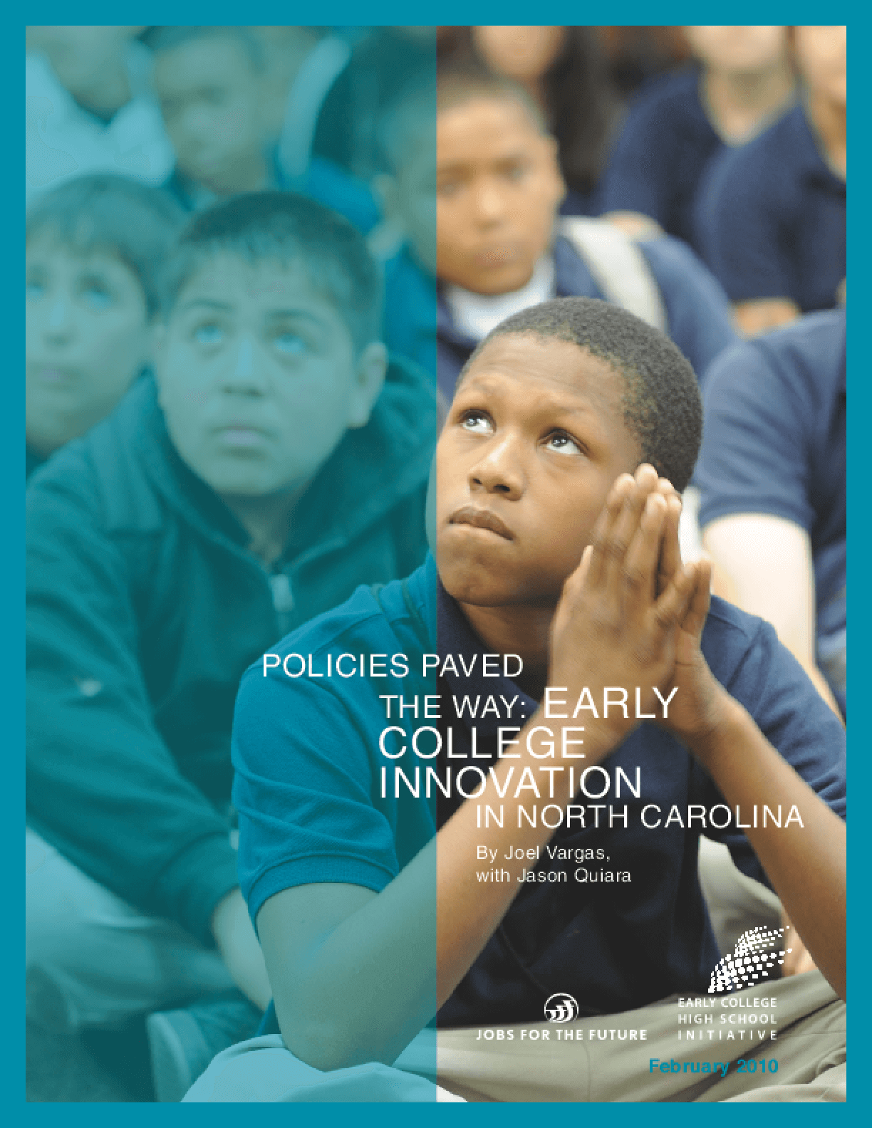 Policies Paved the Way: Early College Innovation in North Carolina