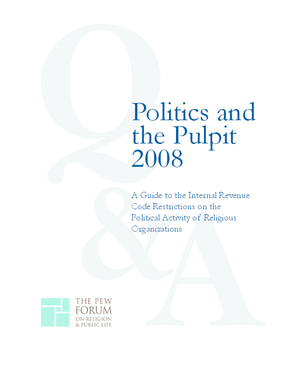 Politics and the Pulpit: A Guide to the Internal Revenue Restrictions on the Political Activity of Religious Organizations