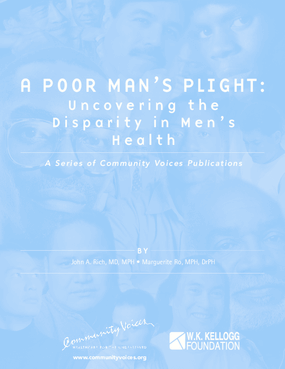 A Poor Man's Plight: Uncovering the Disparity in Men's Health