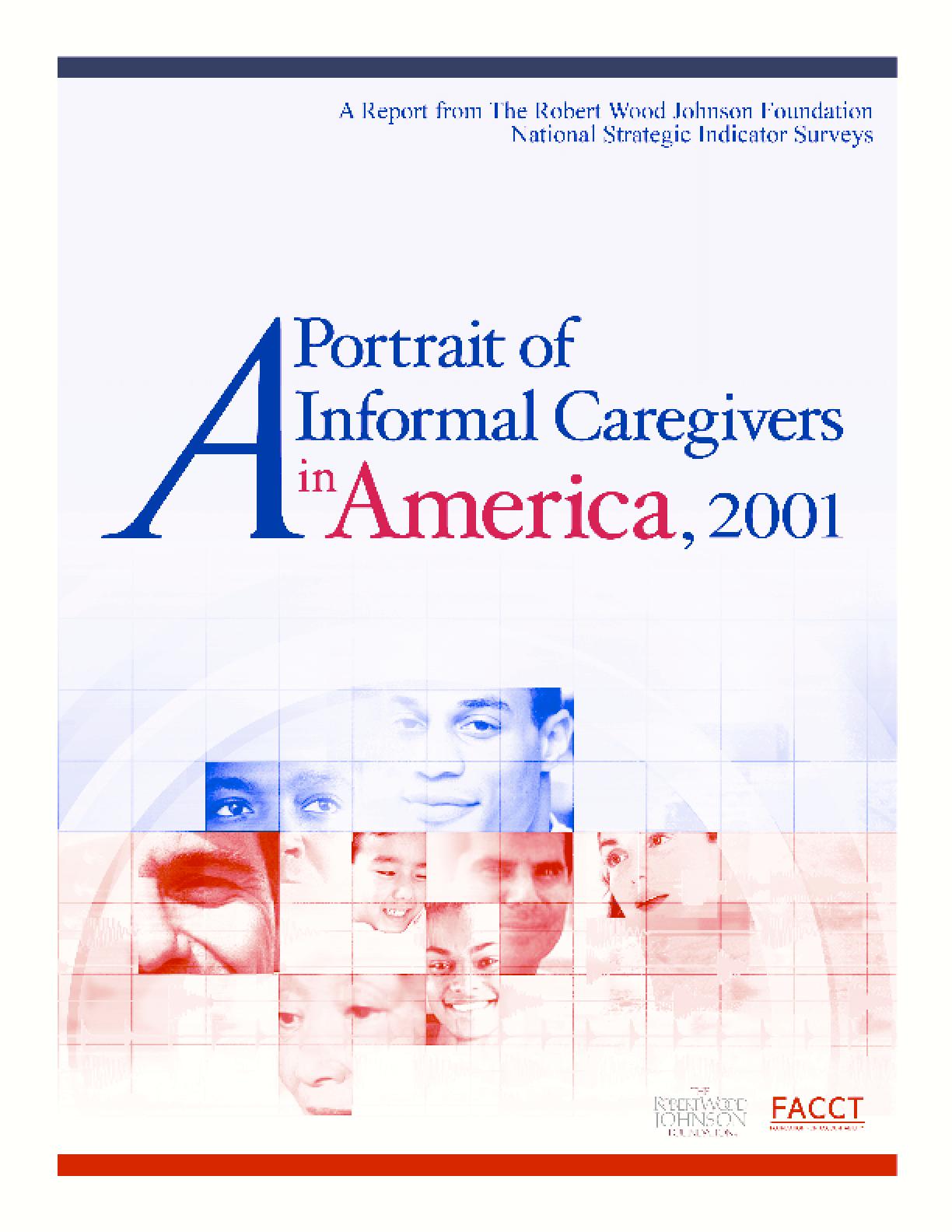 A Portrait of Informal Caregivers in America, 2001