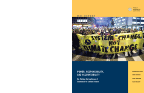 Power, Responsibility, and Accountability: Re-Thinking the Legitimacy of Institutions for Climate Finance
