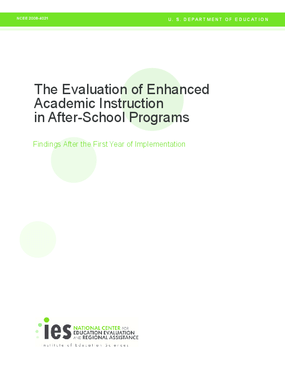 The Evaluation of Enhanced Academic Instruction in After-School Programs: Findings After the First Year of Implementation