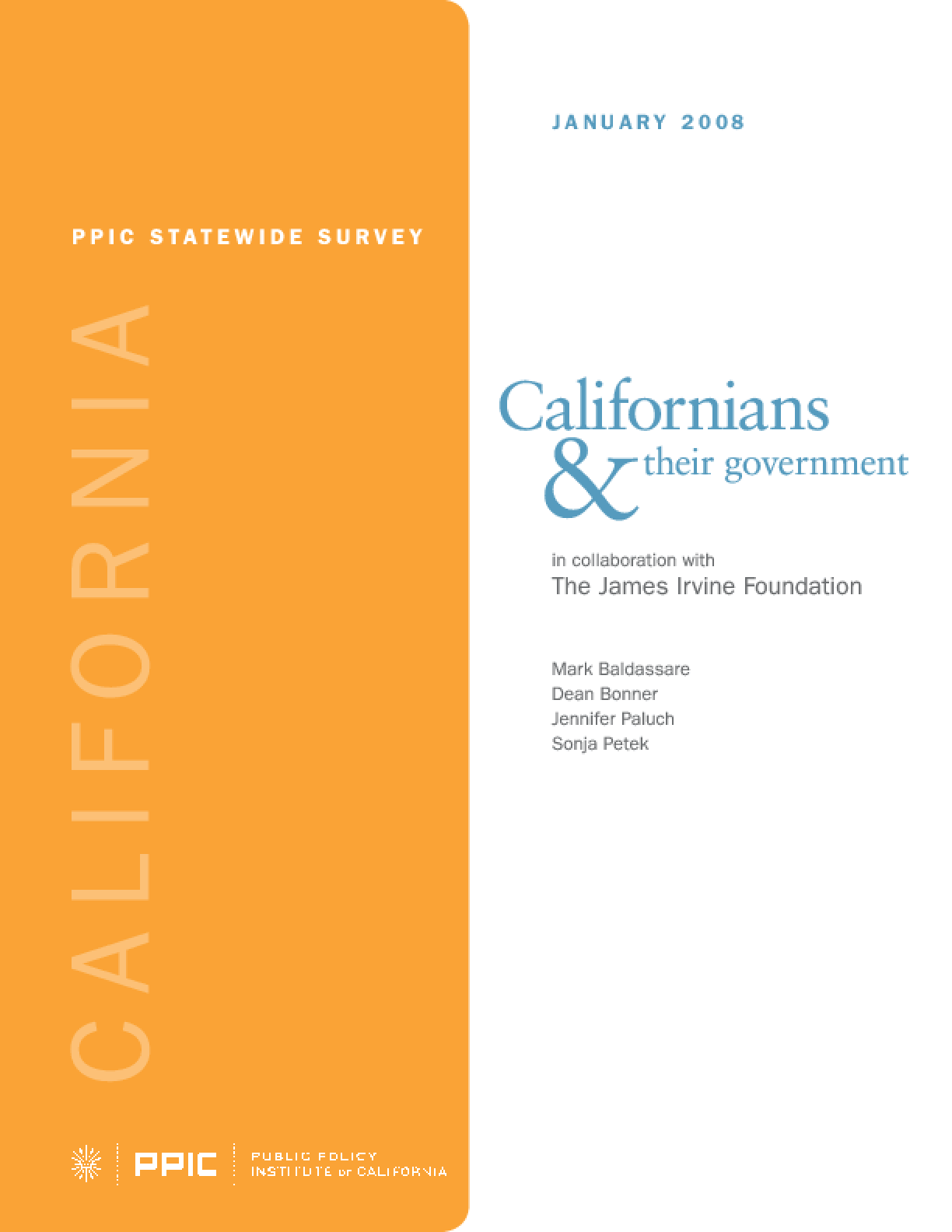 PPIC Statewide Survey: Californians and Their Government January 2008