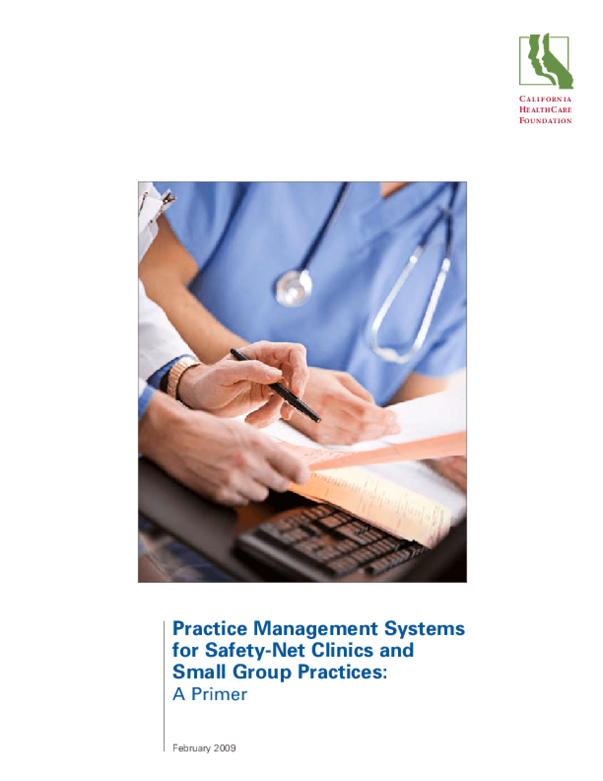 Practice Management Systems for Safety-Net Clinics and Small Group Offices: A Primer